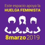 Cartel Este espacio apoya la huelga feminista