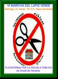 VI Marcha del Lápiz Verde por la Educación Pública